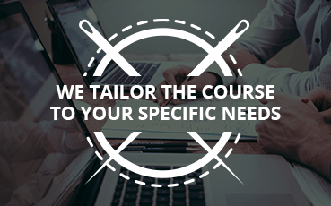 We tailor the course to your specific needs